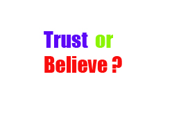 trust or believe