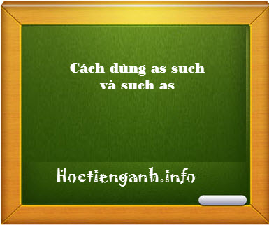 cach-dung-as such-such-as