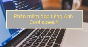 phần mềm đọc tiếng anh cool speech