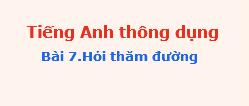 Tienganhthongdung bai7