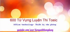 600 tuvung toeic thietbivanphong