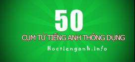 50 cum tu tieng anh thong dung