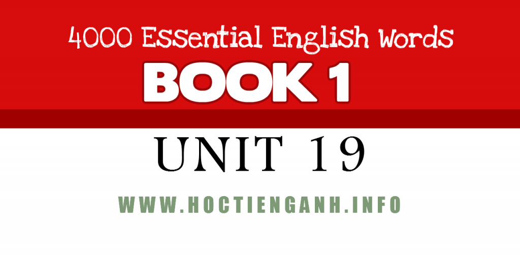 4000Essential english words unit19