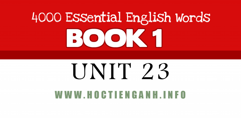 4000Essential english words unit23