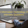 75 Information Technology (IT) Interview Questions