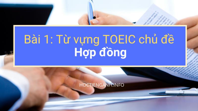 Từ vựng TOEIC chủ đề Hợp đồng