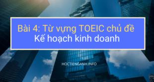 Từ vựng TOEIC chủ đề Kế hoạch kinh doanh