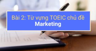 Từ vựng TOEIC chủ đề Marketing