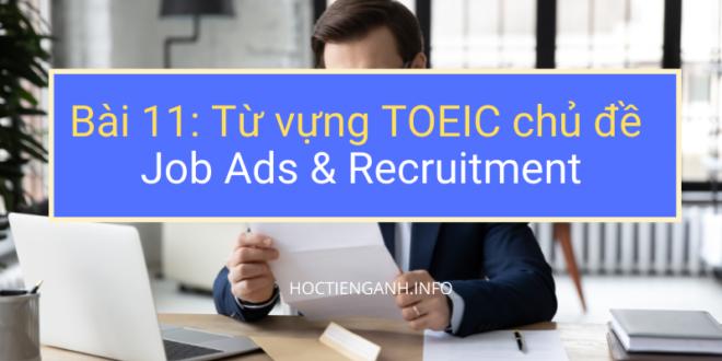 Bài 11 Từ vựng TOEIC chủ đề Job Ads & Recruitment