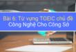 Từ vựng TOEIC chủ đề Công Nghệ Cho Công Sở